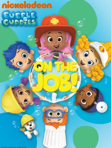 Bubble Guppies: On The Job! -