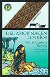 Del Amor Nacen Los Rios, Maria Cristina Ramos, 9500713519