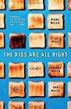 The Kids Are All Right, Diana Welch and Liz Welch, 0307396053