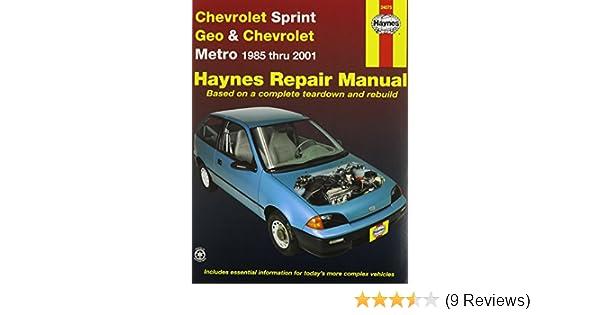 amazon com haynes manuals 24075 chev sprint geo metro 85 01 rh amazon com Chilton Repair Manual 1999 Chevy Metro Manual