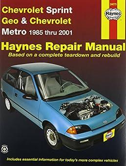 amazon com haynes manuals 24075 chev sprint geo metro 85 01 rh amazon com Geo Metro Diagram Chilton Repair Manual