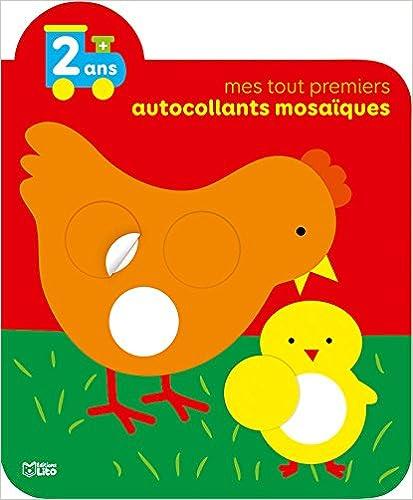 Livre gratuits Mes tout premiers autocollants mosaiques: La poule et le poussin - Dès 2 ans pdf epub