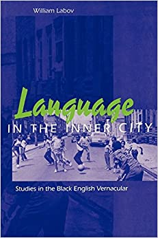 Book Language in the Inner City: Studies in the Black English Vernacular (Conduct and Communication)