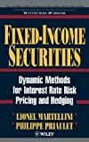 Fixed-Income Securities, Lionel Martellini and Philippe Priaulet, 0471495026