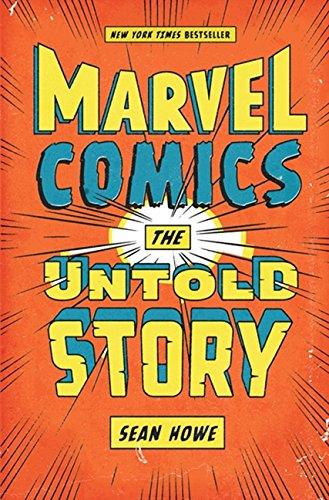 Marvel Comics: The Untold Story