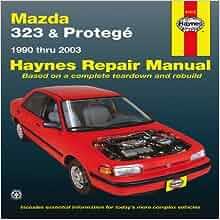 mazda 323 protege automotive repair manual 1990 2003. Black Bedroom Furniture Sets. Home Design Ideas