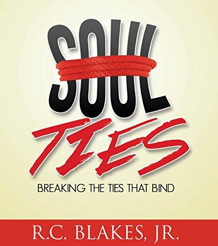 Soul-Ties: Breaking the Ties That Bind (The Best Of Pastor Manning)
