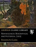 img - for Reminiscences: Biographical and Historical. [1919] book / textbook / text book