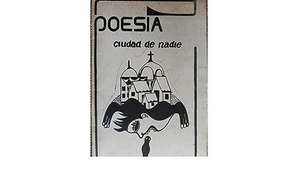 Ciudad de nadie, poesias, primera edicion, 1992, signed.: Nelson simon: Amazon.com: Books