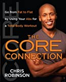 The Core Connection, Chris Robinson, 1451641621