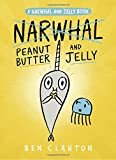 img - for Peanut Butter and Jelly (A Narwhal and Jelly Book #3) book / textbook / text book