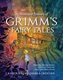 img - for An Illustrated Treasury of Grimm's Fairy Tales: Cinderella, Sleeping Beauty, Hansel and Gretel and many more classic stories book / textbook / text book