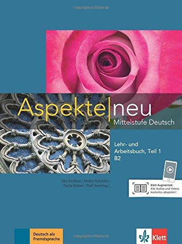 Aspekte neu B2: Mittelstufe Deutsch. Lehr- und Arbeitsbuch mit Audio-CD, Teil 1