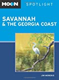 Moon Spotlight Savannah and the Georgia Coast, Jim Morekis, 1598806815