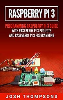 Raspberry Pi 3 by Josh Thompsons