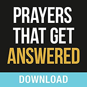Prayers That Get Answered Speech