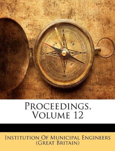 Proceedings, Volume 12 ebook