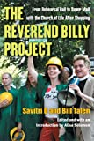 The Reverend Billy Project, Bill Talen and Savitri D, 0472051563