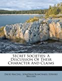 Secret Societies, David MacDill and Jonathan Blanchard, 1248539834