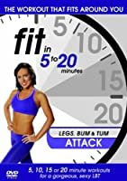 Fit In 5-20 Minutes - Legs, Bum And Tum Attack
