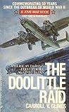 Doolittle Raid, Carroll V. Glines, 0515101729