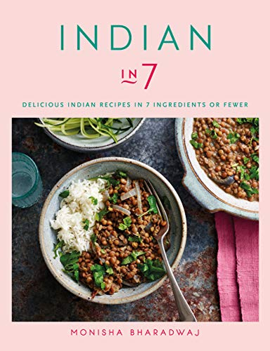 Indian in 7 by Monisha Bharadwaj