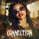 California Connection: California Connection, Book 1 |  Chunichi, Buck 50 Productions - producer