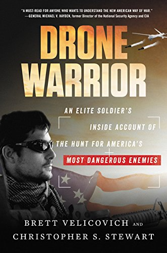 - Drone Warrior: An Elite Soldier's Inside Account of the Hunt for America's Most Dangerous Enemies