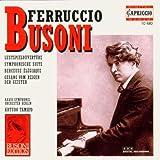 Busoni: Orchestral Works Vol. 2 - Lustpielouvertüre; Symphonische Suite; Berceuse Élégiaque
