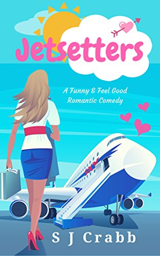 (Jetsetters: A Funny and Feel-Good Romantic Comedy)