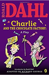 Charlie and the Chocolate Factory: Roald Dahl, Quentin Blake ...