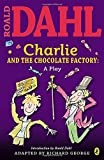 Image of Charlie and the Chocolate Factory: a Play