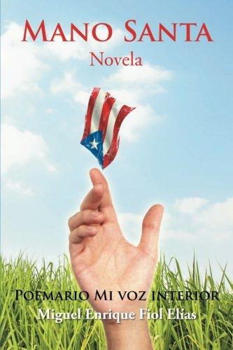 Mano Santa: Novela (Spanish Edition) PDF