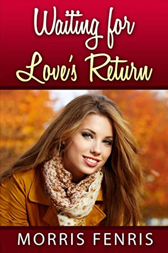 waiting-for-loves-return-second-chances-series-5