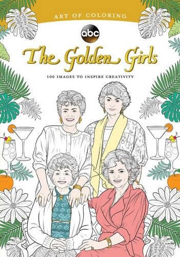 Golden Girls: 100 Images to Inspire Creativity