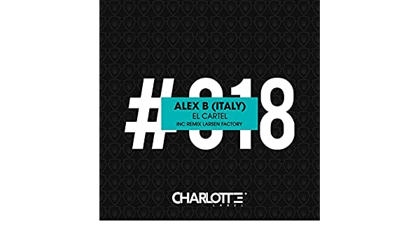 El Cartel by Alex B (Italy) on Amazon Music - Amazon.com