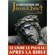 L'imitation de Jésus-Christ (Annoté) (French Edition)