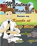 ''Matutong Magkurbata Kasama Ang Kuneha at ang Sara'': Tagalog Language Storybook With Instructional Song (Tagalog Edition)