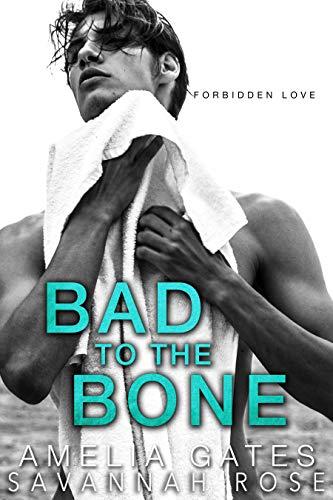 Bad to the Bone: A High School Rebel - Rose Savannah