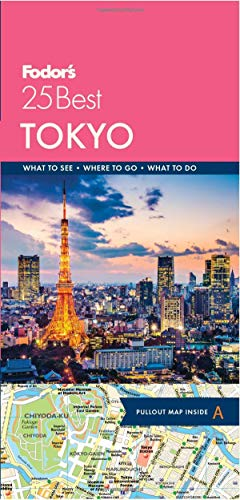 Fodor's Tokyo 25 Best (Full-color Travel Guide)
