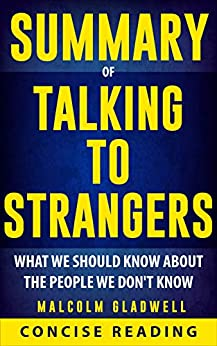 Amazon.com: Summary of Talking to Strangers: What We Should Know about the People We Don't Know