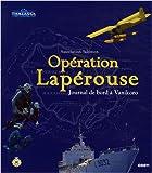 Opération Lapérouse, Journal de bord à Vanikoro