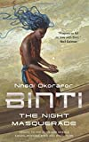Binti: The Night Masquerade