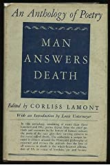 MAN ANSWERS DEATH: AN ANTHOLOGY OF POETRY Hardcover