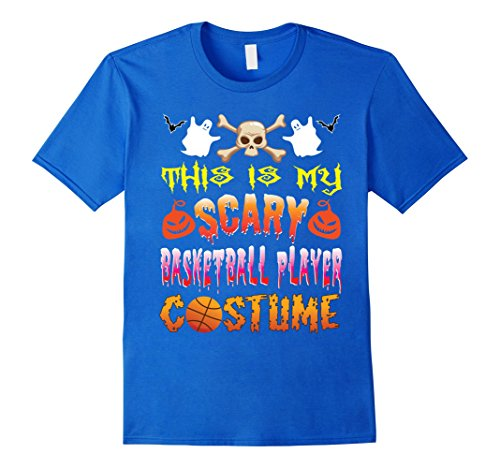 Mens This Is My Scary Basketball Player Costume Halloween TShirt Small Royal (Basketball Player Costume Male)