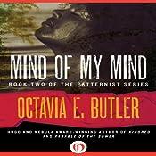 Mind of My Mind: Patternist, Book 2 | Octavia E. Butler