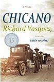 Chicano: A Novel