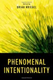 Phenomenal Intentionality (Philosophy of Mind), , 0199764298