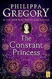 The Constant Princess (The Plantagenet and Tudor Novels Book 4)