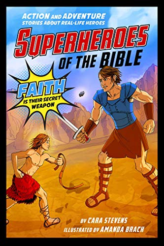 Superheroes Of The Bible (Superheroes of the Bible: Action and Adventure Stories about Real-Life)